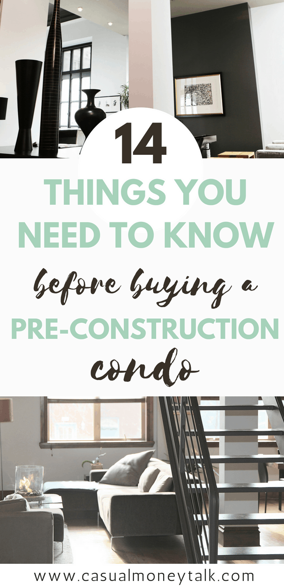 14 Things You Need to Know Before Buying a Pre-Construction Condo - Casual Money Talk #personalfinance #realestate #investing