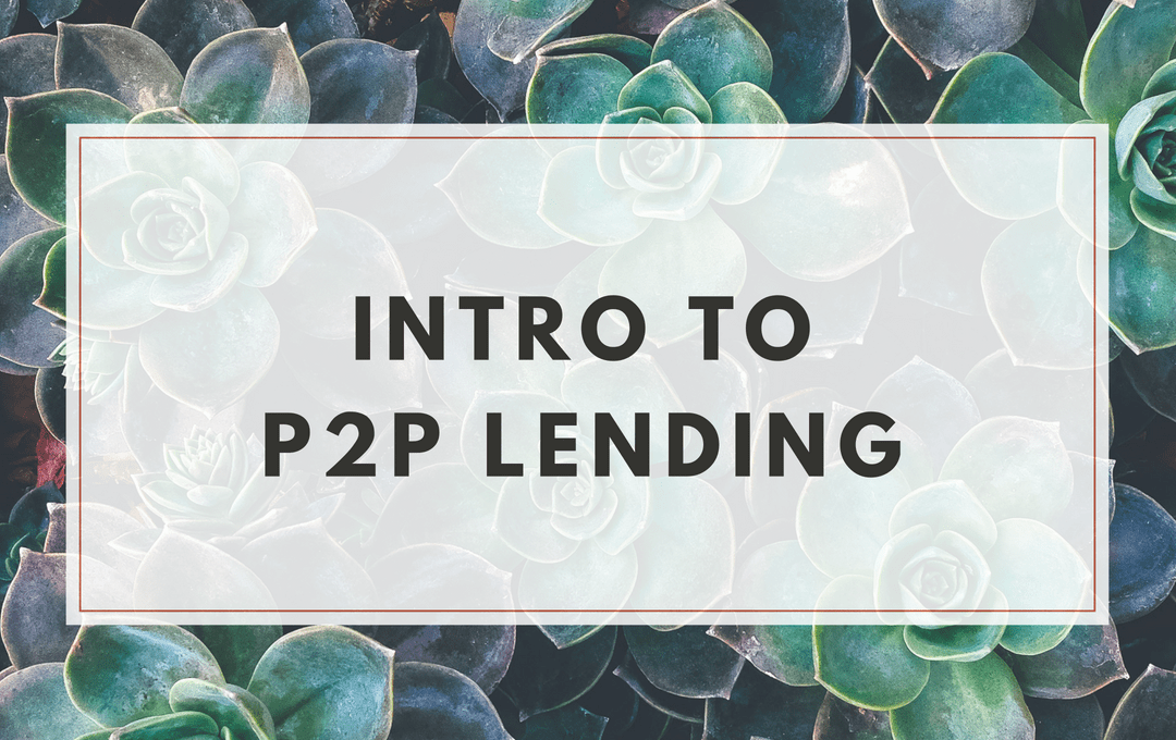 Intro to P2P Lending