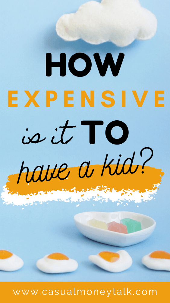 How Expensive Is It to Have a Kid? (Detailed Cost Breakdown)