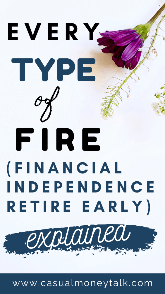 Every Type of FIRE (Financial Independence Retire Early) Explained