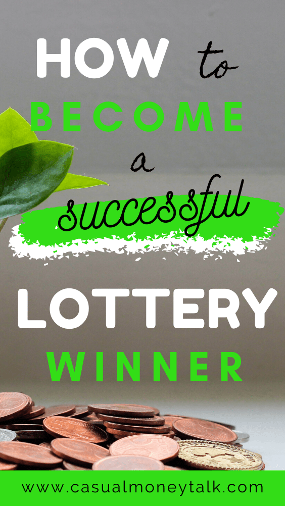 How to Become a Successful Lottery Winner