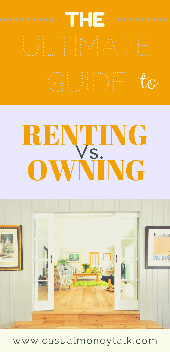 The Ultimate Guide to Renting vs. Owning