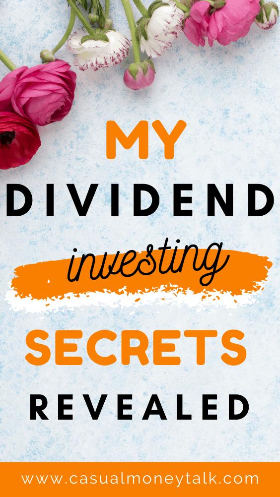 My Dividend Investing Secrets Revealed