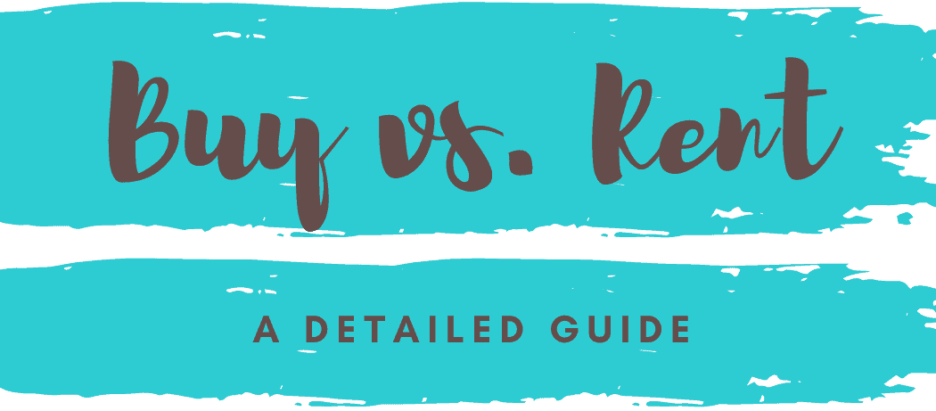 Buy vs. Rent Guide