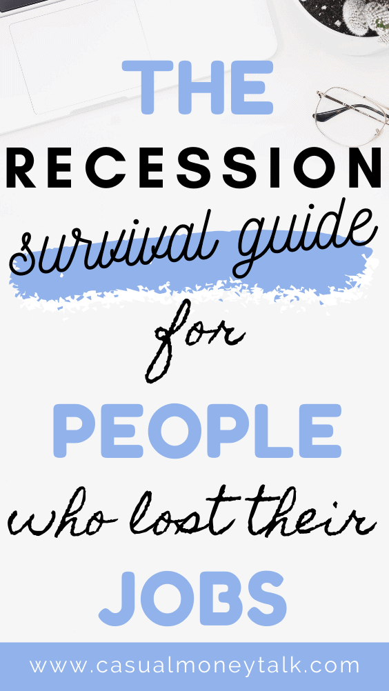 The Recession Survival Guide For People Who Lost Their Jobs