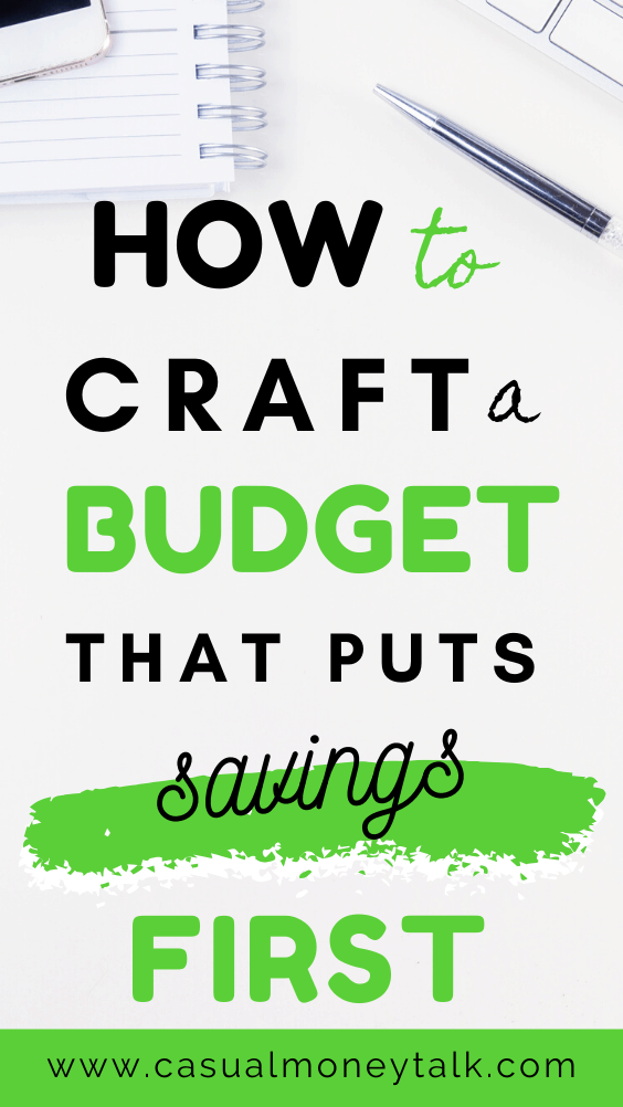 How to Craft a Budget That Puts Savings First